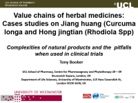 Value chains of herbal medicines: Cases studies on Jiang huang (Curcuma longa and Hong jingtian (Rhodiola Spp) - Tony Booker