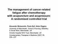 Trying to safeguard valid and traditionally based practice in a medical context: a RCT of acupuncture for cancer-related fatigue - Paola Sylt